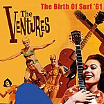 The Ventures The Birth Of Surf '61