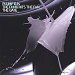 Plump DJ's The Gate