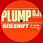 Plump DJ's Redshift