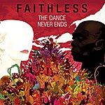 Faithless The Dance Never Ends
