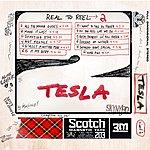 Tesla Real 2 Reel 2