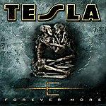 Tesla Forever More