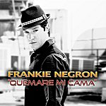 Frankie Negron Quemare MI Cama (Salsa Version) - Single