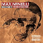 Max Minelli Max Pain 2 (The Rise Of Max Pain)