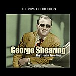 George Shearing The Essential Recordings
