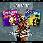 """Santana """"Make Mine A Double"""" - Two Great Albums For The Price Of One"""