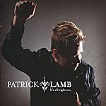 Patrick Lamb It's All Right Now
