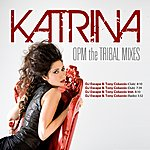Katrina Opm Tribal Remixes - Ep