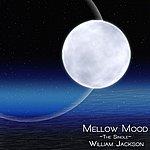 William Jackson Mellow Mood - Single