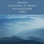 Deuter Princess Of Dawn: Soundtracks