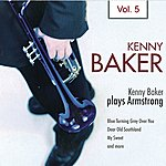 Kenny Baker Kenny Baker Plays Armstrong Vol. 5