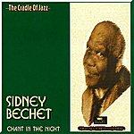 Sidney Bechet Chant In The Night