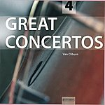 Van Cliburn Great Concertos Vol. 4