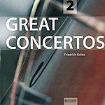 Friedrich Gulda Great Concertos Vol. 2