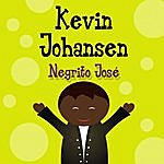 Kevin Johansen Negrito Jose