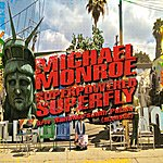 Michael Monroe Superpowered Superfly
