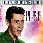 Eddie Fisher Hit Parade Platinum Collection Eddie Fisher I'm Yours