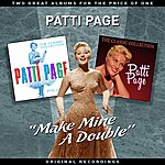 """Patti Page """"Make Mine A Double"""" - Two Great Albums For The Price Of One"""