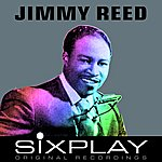 Jimmy Reed Six Play: Jimmy Reed - Ep
