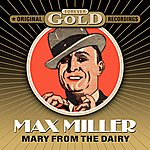 Max Miller Forever Gold - Mary From The Dairy