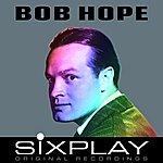 Bob Hope Six Play - Bob Hope - Ep