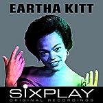 Eartha Kitt Six Play: Eartha Kitt - Ep
