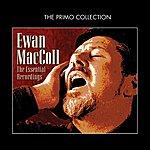 Ewan MacColl The Essential Recordings