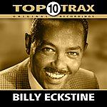 Billy Eckstine Top 10 Trax