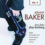 Kenny Baker Kenny Baker Plays Armstrong Vol. 4