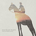 Dead Black Hearts The Southern Front