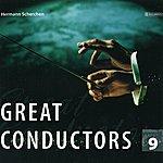 Hermann Scherchen Great Conductors Vol. 9