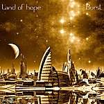 Burst Land Of Hope