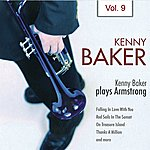 Kenny Baker Kenny Baker Plays Armstrong Vol. 9