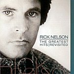 Rick Nelson The Greatest Hits Revisited
