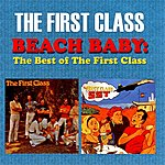 Firstclass Beach Baby: The Best Of The First Class