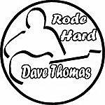 Dave Thomas Rode Hard