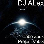 DJ Alex Cabo Zouk Project Vol. 3