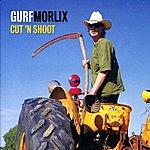 Gurf Morlix Cut 'N Shoot