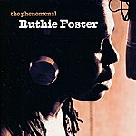 Ruthie Foster The Phenomenal Ruthie Foster