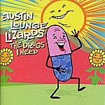 Austin Lounge Lizards The Drugs I Need