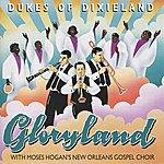 The Dukes Of Dixieland Gloryland