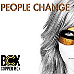 Copper Box People Change