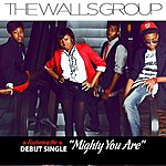 The Walls Mighty You Are - Single