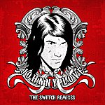 Johnny Love The Switch Remixes