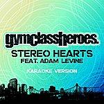 Gym Class Heroes Stereo Hearts (Feat. Adam Levine) [Karaoke Version]
