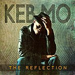 Keb' Mo' The Reflection (Deluxe Edition)