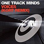 One Track Minds Voices (Kort Remix)