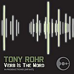 Tony Rohr Verb Is The Word