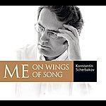 Konstantin Scherbakov Me On Wings Of Song