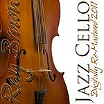 Ray Brown Ray Brown Jazz Cello - (Digitally Re-Mastered 2011)